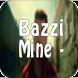 Bazzi - Mine by +500 000 installs