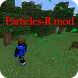 NEW Particles-R mod PE by chitchai mod pe