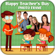 Happy Teachers Day Photo Frame Editor 2017 by Thug Life Apps