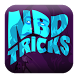 NBD Tricks