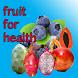 Fruit for Health by bluebirdmedia