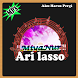Kumpulan Lagu ARI LASSO Lengkap Mp3 2017 by MiyaNur