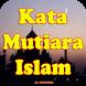 Kumpulan Kata Kata Mutiara Islami