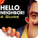 Guide Hello Neighbor alpha 4 by youcef devellop