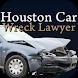 Houston Car Wreck Lawyer by Rocket Tier / Big Momma Apps