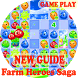 Guide Farm Heroes Saga by ILC.Corporate