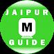 Jaipur Metro Guide by techie
