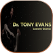 Dr. Tony Evans Lessons Quotes by Online Bibles Apps