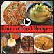 Korean Food Recipes Videos by Fashion Tech