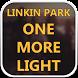 LINKIN PARK Lyrics : Album : ONE MORE LIGHT by HighLife Apps Inc.