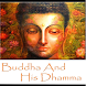 The Buddha and His Dhamma by ANAMI TECHNOLOGY & CHHATRAPATI FILMS