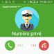 كشف رقم وإسم المتصل المجهول Numéro Privé by Ultra-Studio Inc