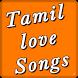 Tamil Love Songs by Zone Techx