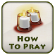 How To Pray Tips by DHMobiApp