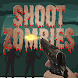 Shoot Zombies by Fun Host Apps & Games