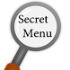 Secret Menu Of 21 Restaurants by Fountainhead Publications
