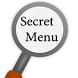 Secret Menu Of 21 Restaurants by Fountainhead Publications