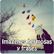 Imagenes hermosas y frases by Entertainment LTD Apps