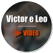 Victor e Leo Video by Video Collection Studio