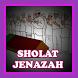 SHOLAT JENAZAH by JebagGodev