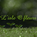 L'Isle O Fleurs by Appsvision Pro