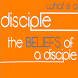 What Is A Disciple?-Beliefs by Buck Baskin