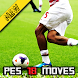 Guide Moves PES 2018 : New Skills by SchwechatApps