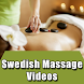Swedish Massage Videos by Om Yoga Fitness