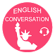 Learn English Conversations by Hue University of Foreign Languages