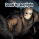 Guide of Dead by Daylight