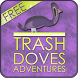 Trash Doves Adventures PRO by HAOUATI Yassir