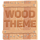 Wood Theme and Launcher by Pixelate Themes