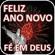 Feliz Ano Novo Fé em Deus by 1000apps
