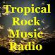 Tropical Rock Music Radio