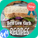 Best Low Carb Recipes by MemberMedia