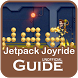 Guide for Jetpack Joyride by JuntimaINC