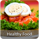 Healthy Foods by stay healthy