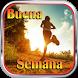 Buena Semana by super buster