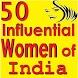 50 Influential Women of India