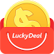 Lucky Deal - $1 win your dream by GMILES TRADING CO., LTD