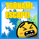 TSUNAMI ESCAPE! by ProudPepperoniGames