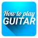 How to Play Guitar by Adendood