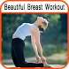 Beautiful Breast Workout by 7 Number