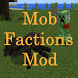 Mob Factions Mod by LuckyXGames