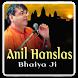 Anil Hanslas Bhaiya Ji by Digi World
