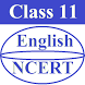 Class 11 English NCERT by RAHUL YADAV, SAHIL GUPTA, DEVENDRA
