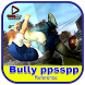 New Bully Ppsspp Tips
