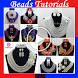 Bead Making Tutorials by RT AppTech
