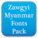 Zawgyi Myanmar Fonts Pack by Fancy Font For U