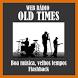 Rádio Old Times by Aplicativos - Autodj Host